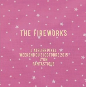 The Fireworks, l'Atelier Pixel